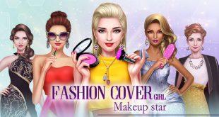 تحميل لعبة Fashion Cover Girl - Makeup star اخر اصدار مجانا 2019